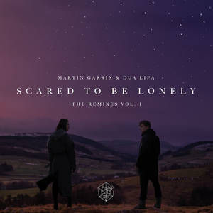 Scared to Be Lonely (Remixes, Vol. 1)