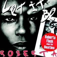Let It Be Roberta – Roberta Flack Sings The Beatles