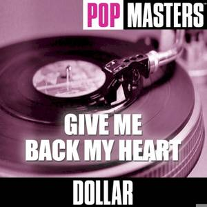 Pop Masters: Give Me Back My Heart