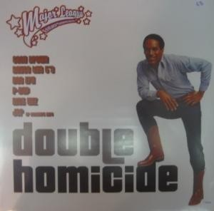 Double Homicide / Leave It Alone