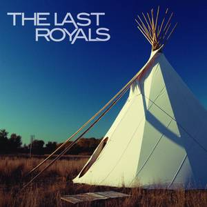 The Last Royals - EP