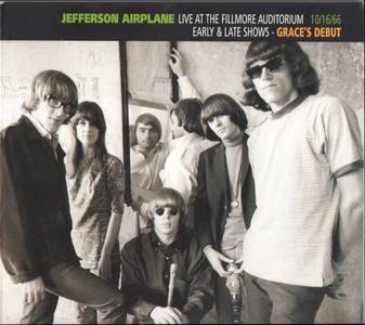 Live at the Fillmore Auditorium: 10/16/66: Early & Late Shows - Grace's Debut