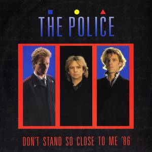 Don't Stand So Close to Me '86