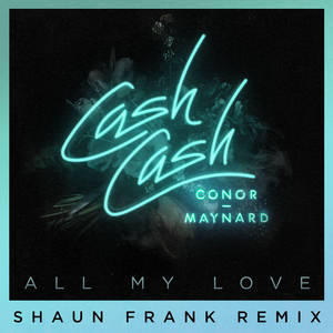 All My Love (Shaun Frank remix)