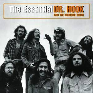 The Essential Dr. Hook and the Medicine Show