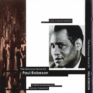 The Glorious Voice of Paul Robeson