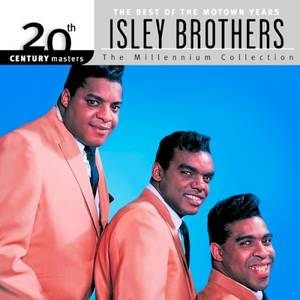 20th Century Masters: The Millennium Collection: The Best of The Isley Brothers, The Motown Years