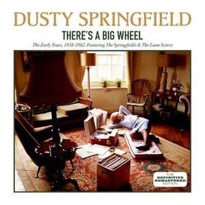 There's a Big Wheel: The Early Years, 1958 - 1962