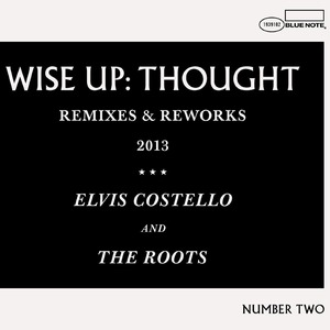 Wise Up: Thought - Remixes and Reworks